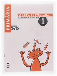Libro 1 EDUCACION PRIMARIA CUADERNO 1 LENGUA  ACTIVIDADES