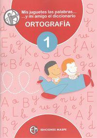 Libro 1.ORTOGRAFIA., 1º P RIMARIA