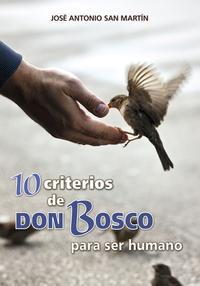 Libro 10 CRITERIOS DE DON BOSCO PARA SER HUMANO