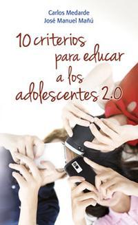 Libro 10 CRITERIOS PARA EDUCAR A LOS ADOLESCENTES