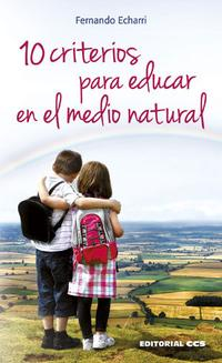 Libro 10 CRITERIOS PARA EDUCAR EN EL MEDIO NATURAL
