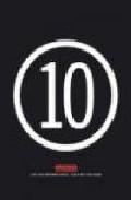 Libro 10 MATADOR: LOS DIEZ PRIMEROS AÑOS / THE FIRST TEN YEARS
