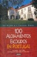 Libro 100 ALOJAMIENTOS ESCOGIDOS EN PORTUGAL