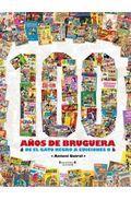 Libro 100 AÑOS DE BRUGUERA DE EL GATO NEGRO A EDICIONES B