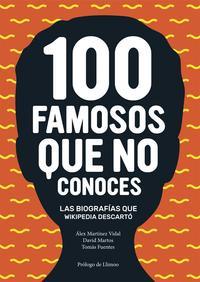 Libro 100 FAMOSOS QUE NO CONOCES
