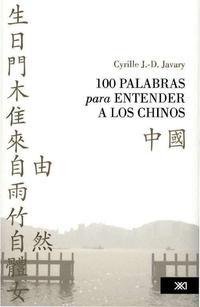 Libro 100 PALABRAS PARA ENTENDER A LOS CHINOS