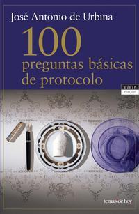 Libro 100 PREGUNTAS BASICAS DE PROTOCOLO