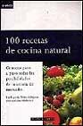 Libro 100 RECETAS DE COCINA NATURAL