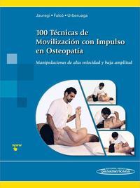 Libro 100 TECNICAS DE MOVILIZACION CON IMPULSO EN OSTEOPATIA: MANIPULACIONES DE ALTA VELOCIDAD Y BAJA AMPLITUD