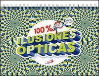 Libro 100% ILUSIONES OPTICAS