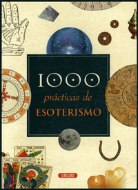 Libro 1000 PRACTICAS DE ESOTERISMO