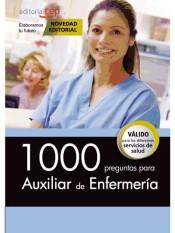 Libro 1000 PREGUNTAS PARA AUXILIAR DE ENFERMERÍA