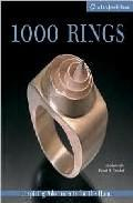 Libro 1000 RINGS: INSPIRING ADORNEMENTS FOR THE HAND