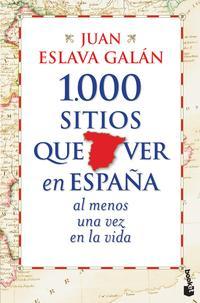 Libro 1000 SITIOS QUE VER EN ESPAÑA AL MENOS UNA VEZ EN LA VIDA