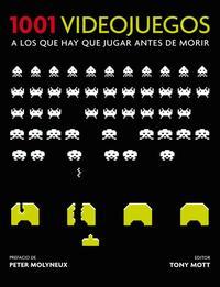 Libro 1001 VIDEOJUEGOS: A LOS QUE HAY QUE JUGAR ANTES DE MORIR