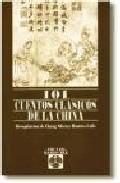 Libro 101 CUENTOS CLASICOS DE LA CHINA