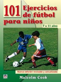 Libro 101 EJERCICIOS DE FUTBOL PARA NIÑOS DE 7 A 11 AÑOS