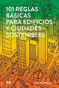 Libro 101 REGLAS BÁSICAS PARA EDIFICIOS Y CIUDADES SOSTENIBLES