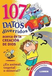 Libro 107 DATOS DIVERTIDOS ACERCA DE LA CREACIÓN DE DIOS