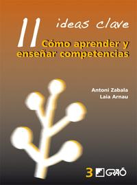 Libro 11 IDEAS CLAVE: COMO APRENDER Y ENSEÑAR COMPETENCIAS
