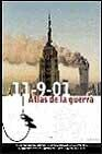 Libro 11-9-01: ATLAS DE LA GUERRA