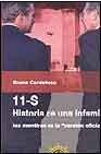 Libro 11-S: HISTORIA DE UNA INFAMIA, LAS MENTIRAS DE LA VERSION OFICIAL