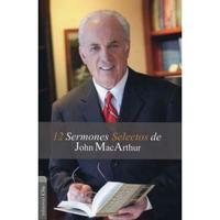 Libro 12 SERMONES SELECTOS DE JOHN MACARTHUR