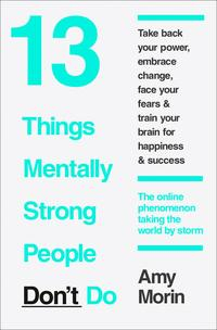 Libro 13 THINGS MENTALLY STRONG PEOPLE DON´T DO