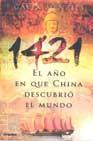 Libro 1421. EL AÑO EN QUE CHINA DESCUBRIO EL MUNDO