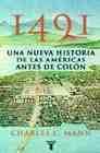 Libro 1491: UNA NUEVA HISTORIA DE LAS AMERICAS ANTES DE COLON
