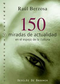 Libro 150 MIRADAS DE ACTUALIDAD