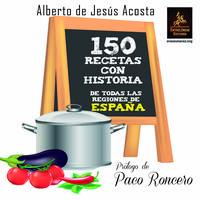 Libro 150 RECETAS CON HISTORIA