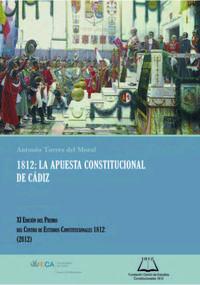 Libro 1812: LA APUESTA CONSTITUCIONAL DE CADIZ