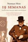 Libro 19 SEMANAS: EL CRUCIAL VERANO DE 1940, QUE CAMBIO EL CURSO DE LA HISTORIA