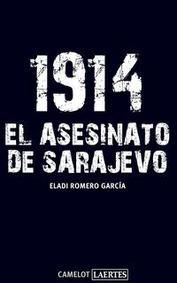 Libro 1914: EL ASESINATO DE SARAJEVO