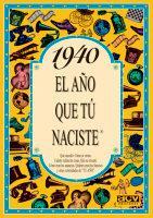 Libro 1940 EL AÑO QUE TU NACISTE