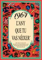 Libro 1964 EL AÑO QUE TU NACISTE