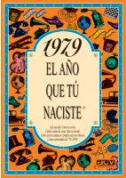 Libro 1979 EL AÑO QUE TU NACISTE