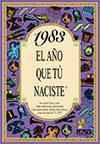 Libro 1983 EL AÑO QUE TU NACISTE