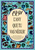 Libro 1991 EL AÑO QUE TU NACISTE