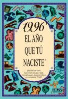 Libro 1996 EL AÑO QUE TU NACISTE