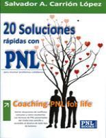 Libro 20 SOLUCIONES RAPIDAS CON PNL: COACHING-PNL FOR LIFE