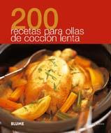 Libro 200 RECETAS SENCILLAS PARA UNA COCCION LENTA