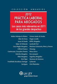 Libro 2012 PRACTICA LABORAL PARA ABOGADOS CASOS MAS RELEVANTES