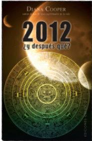 Libro 2012 ¿Y DESPUES QUE?