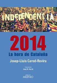Libro 2014. LA HORA DE CATALUÑA