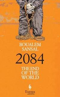 Libro 2084 THE END OF THE WORLD