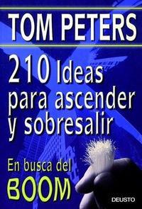 Libro 210 IDEAS PARA ASCENDER Y SOBRESALIR. EN BUSCA DEL BOOM