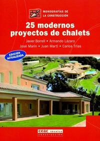 Libro 25 MODERNOS PROYECTOS DE CHALETS