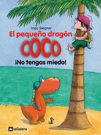 Libro 3.EL PEQUEÑO DRAGON COCO: ¡NO TENGAS MIEDO!